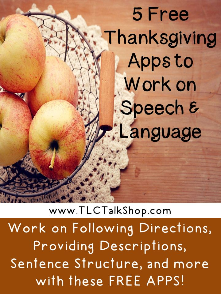 Work on Speech and Language skills with these fun and free Thanksgiving Apps.