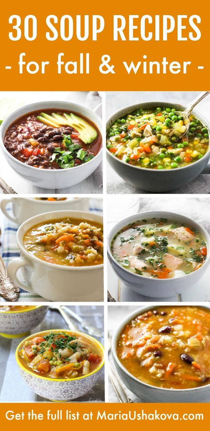 A List Of 30 Easy Healthy Soup Recipes For Fall And Winter These Clean Eating Soups Are Sure Easy Soup Recipes Healthy Healthy Soup Recipes Clean Eating Soup