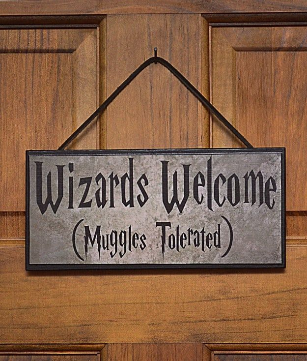 Wizards Welcome (Muggles Tolerated) Door Plaque, $22.50Hanger and easel stand already on back, and add black leather strap for $1