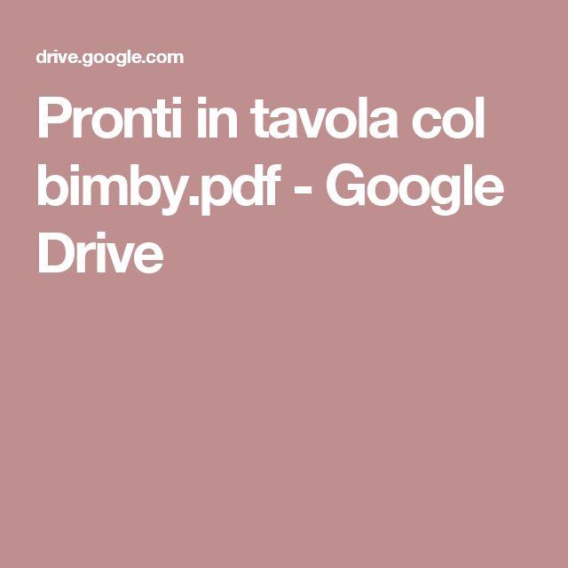 Pronti in tavola col bimby.pdf - Google Drive