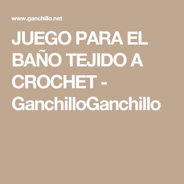 JUEGO PARA EL BAÑO TEJIDO A CROCHET - GanchilloGanchillo