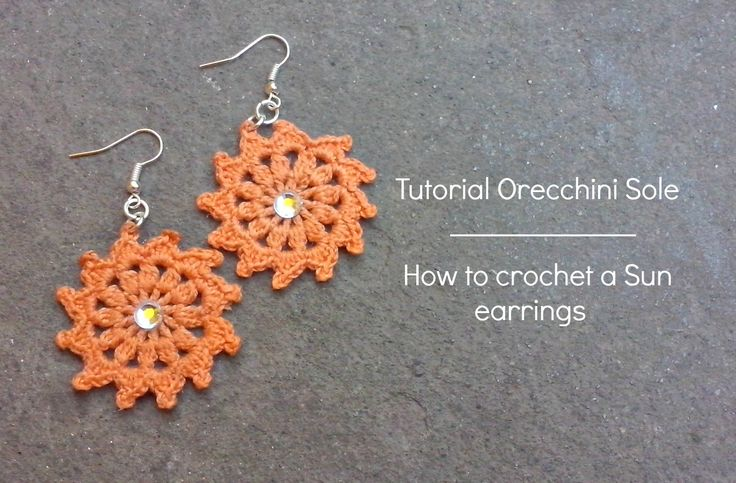 "Tutorial orecchini ""Sole"" | How to crochet a ""Sun"" earrings"