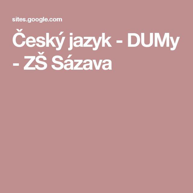 Český jazyk - DUMy - ZŠ Sázava