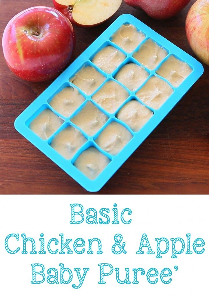 Basic Chicken Apple Baby Food Recipe Baby Food Basics Baby