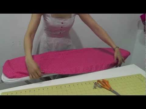 ▶ Living the crafts: Viste tu hogar : Tutorial como hacer una Funda de tabla de planchar - YouTube
