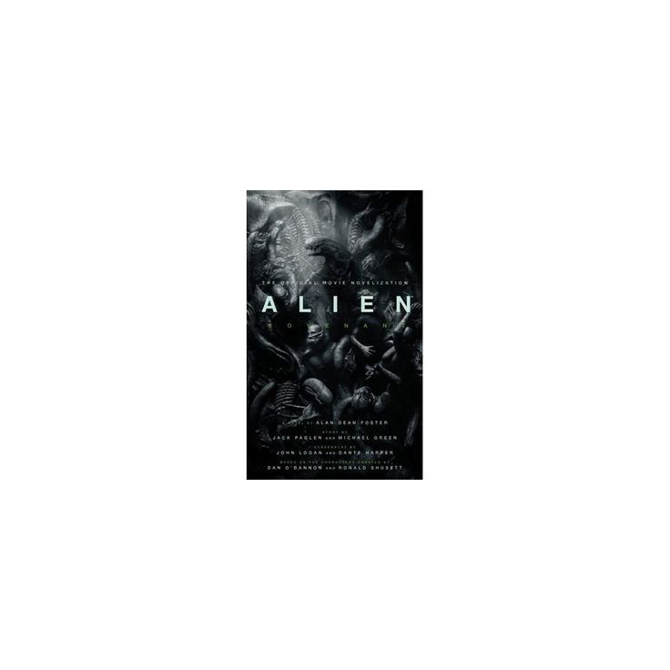 Alien Covenant : The Official Movie Novelization (Paperback) (Alan Dean Foster)