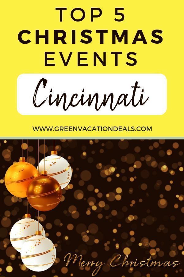 Christmas Things To Do In Cincinnati : christmas, things, cincinnati, Cincinnati, Christmas, Events, Green, Vacation, Deals, Events,, Destinations,, Things