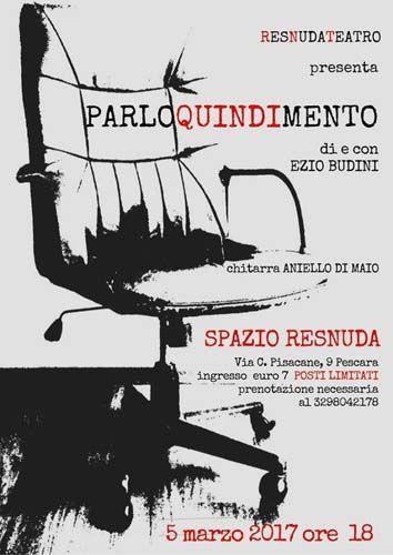 A Pescara il 5 marzo PARLOQUINDIMENTO di e con Ezio Budini