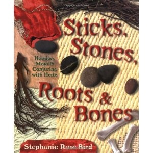 64 best pages images on pinterest herbal remedies plants and 3 sticks stones roots bones hoodoo mojo conjuring with herbs fandeluxe Gallery