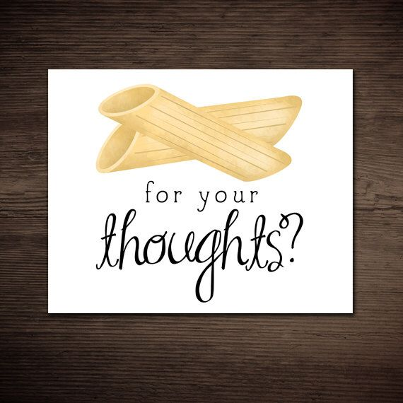 Penne For Your Thoughts Funny Printable Poster 8x10 Digital Food Pun Print Pasta Penny Foodie Foods Puns Italian Fun Sayings Kitchen Chef by ALittleLeafy on Etsy https://www.etsy.com/listing/269815038/penne-for-your-thoughts-funny-printable