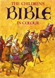 I had this children's bible: in colour