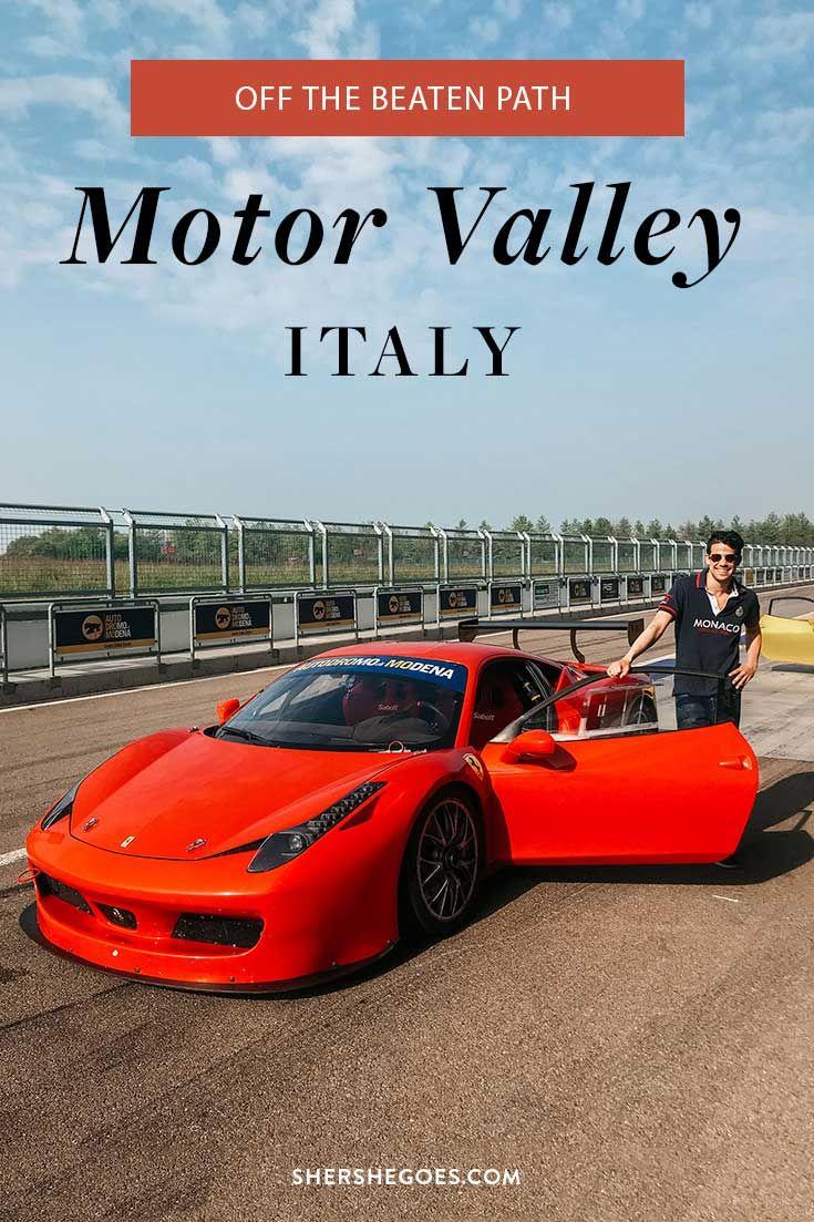 Motor Valley 3 Rapid Days In Italy S Hottest Region Italy Bologna Italy Italy Itinerary