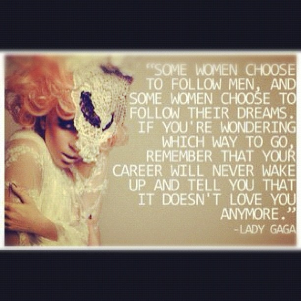 lady gaga quotes career - photo #10