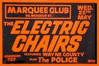 The Electric Chairs featuring Wayne County  + The Police at The Marquee Club London UK.25/5/77.