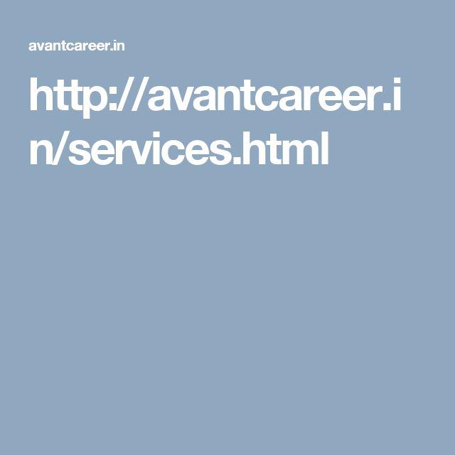 http://avantcareer.in/services.html
