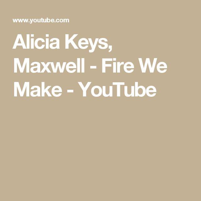 Alicia Keys, Maxwell - Fire We Make - YouTube