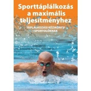 Sporttáplálkozás a maximális teljesítményhez könyv    http://www.r-med.com/sporttaplalkozas-a-maximalis-teljesitmenyhez-konyv.html