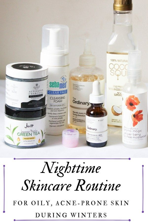 Nighttime Skincare Routine For Oily Skin With Images