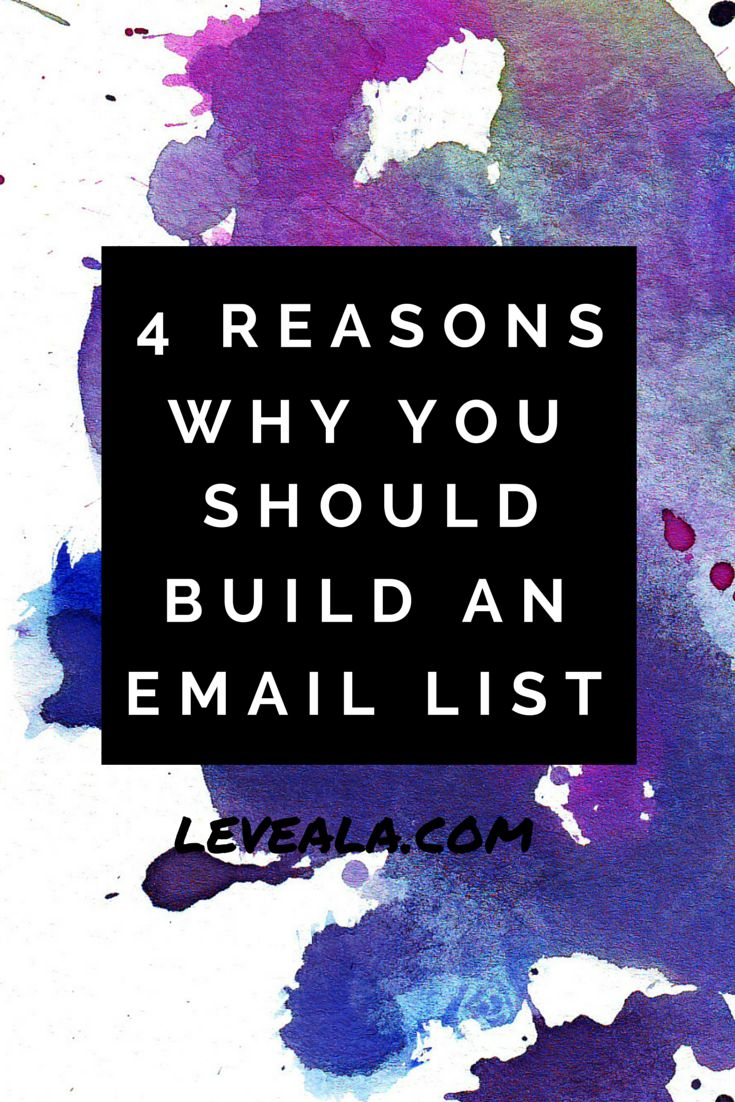 4 reasons why you should build an email list