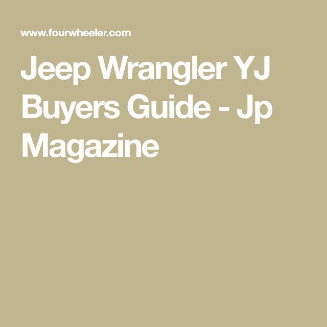 Jeep Wrangler YJ Buyers Guide - Jp Magazine