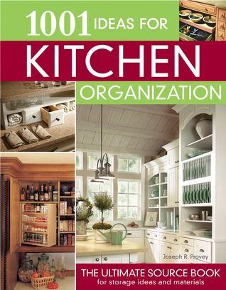 1001 Ideas for Kitchen Organization