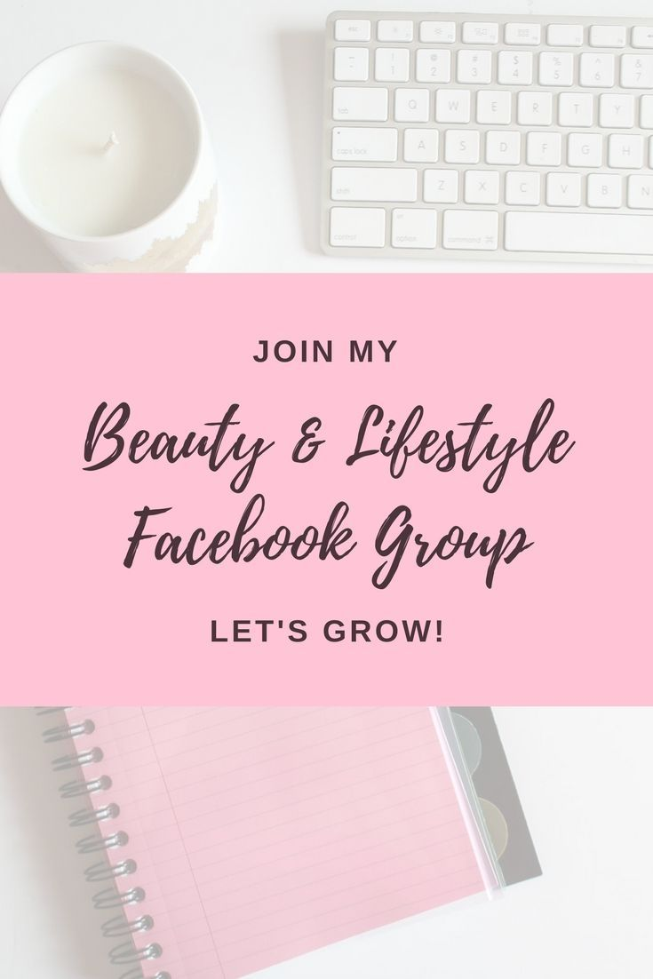 Facebook group for Beauty & Lifestyle Bloggers! #beautyblogger #lifestyleblogger #lifestyle #beauty