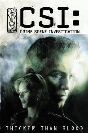 """CSI - Thicker Than Blood"" av Jeff Mariotte"