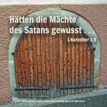 Tor - Auferstehung Jesu Christi  http://www.gottes-wort.com/auferstehung-jesu-christi.html