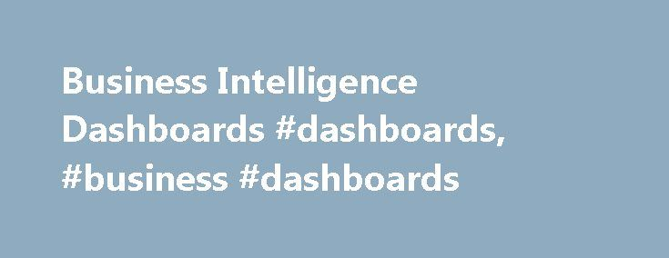 Business Intelligence Dashboards #dashboards, #business #dashboards http://iowa.nef2.com/business-intelligence-dashboards-dashboards-business-dashboards/  Dashboard software The need for BI Dashboards Performance controlling is one of the crucial aspects of company management. Today's business constrains managers to pay attention to every detail. In case of tiny companies, it still seems quite simple. Problems begin when there's a large or even worldwide company to manage – tens of…