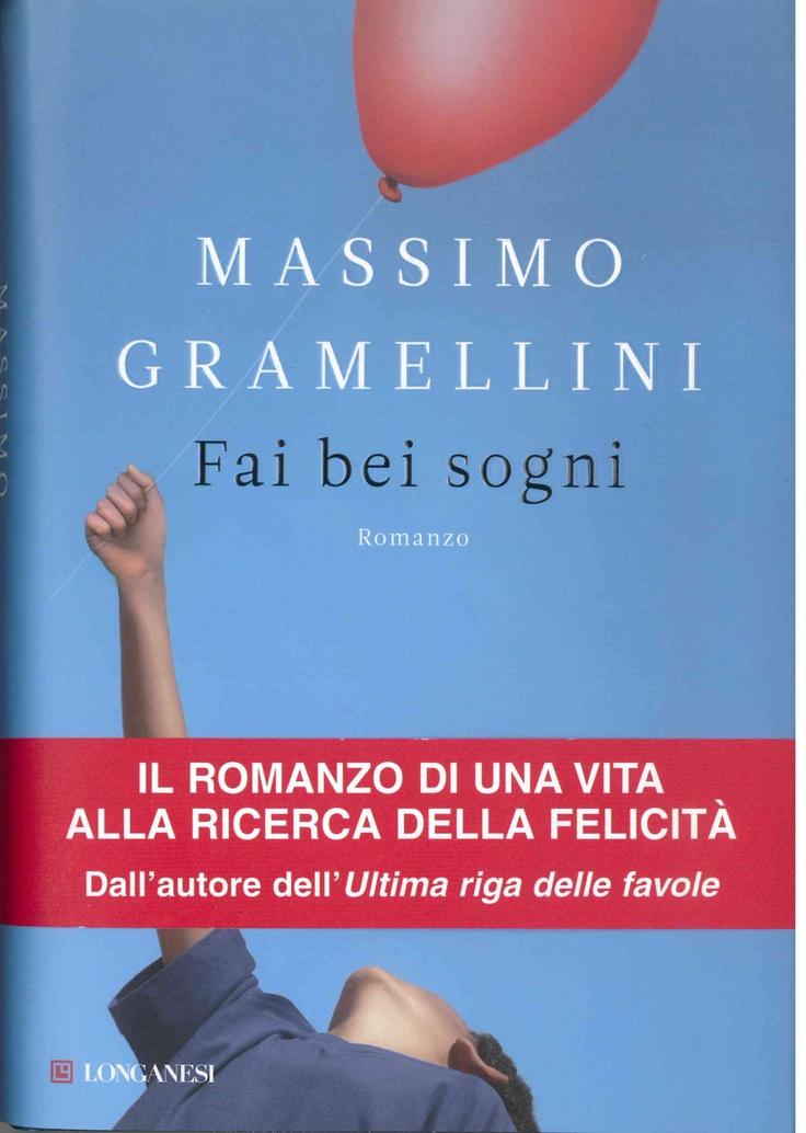 Massimo Gramellini - Fai dei bei sogni