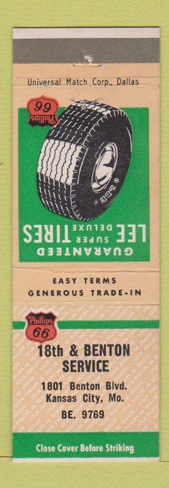 Matchbook Cover 18th & Benton Phillips 66 oil gas Kansas City MO Lee Tires WEAR
