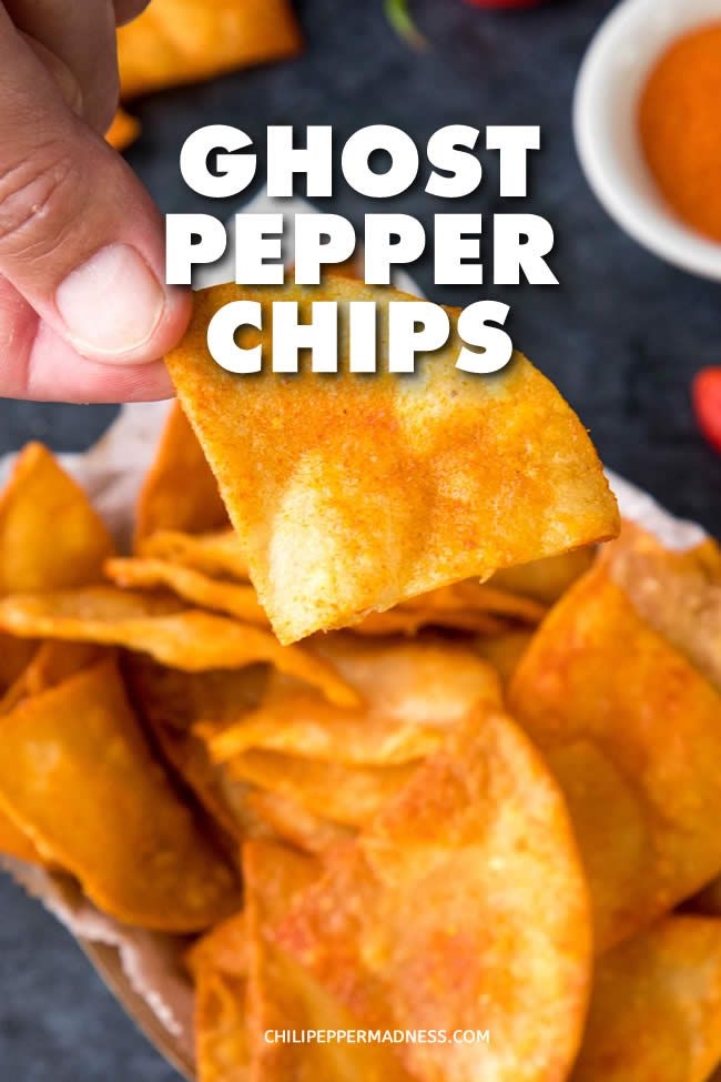 Ghost Pepper Chips Make Your Own Extra Spicy Ghost Pepper Chips At Home With This Recipe Homemade Spicy Tortilla Spicy Recipes Stuffed Peppers Spicy Snacks