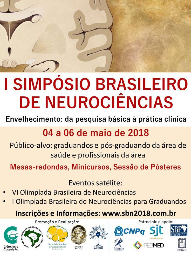 I Simpósio Brasileiro de Neurociências – 4 a 6 de maio de 2018