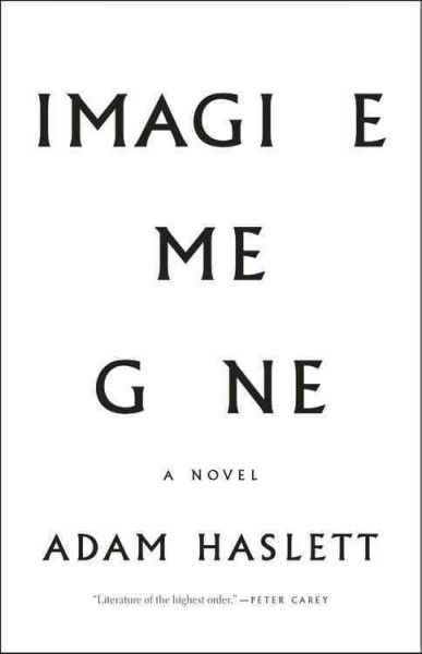 Please join this book discussion of Imagine Me Gone by Adam Haslett with Evelyn Hershkowitz, Readers' Services Librarian. Here is a brief summary of the book: Electing to marry her fiancé after he is hospitalized for depression, Margaret commits to decades of love and faith involving their brilliant eldest son, their responsible daughter, and a tightly controlled younger son who help care for her increasingly troubled husband.