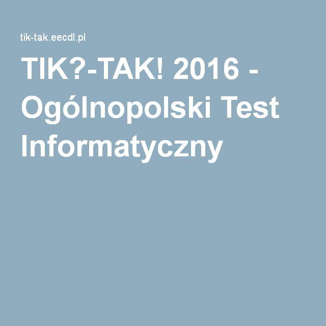 TIK?-TAK! 2016 - Ogólnopolski Test Informatyczny