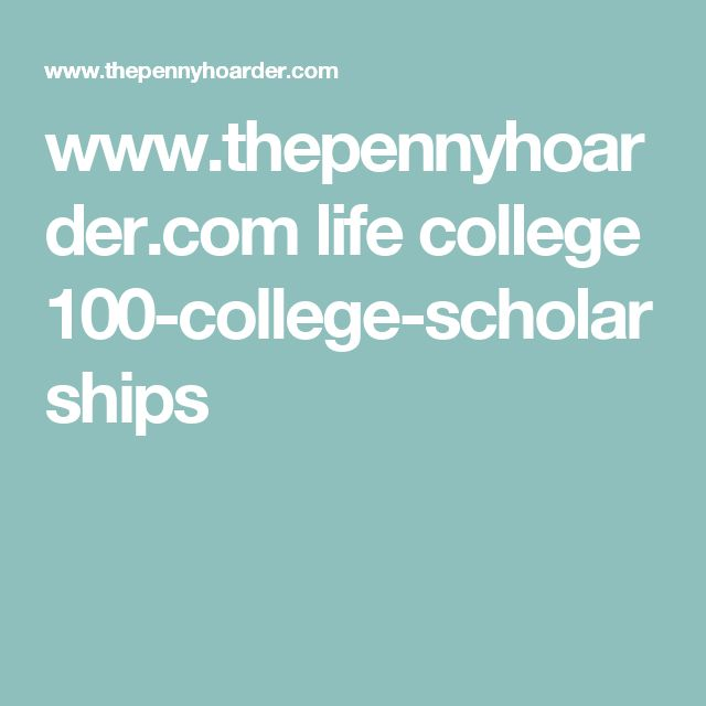 50 best financial aid scholarships images on pinterest college 100 awesome scholarships that will help you pay for college malvernweather Image collections