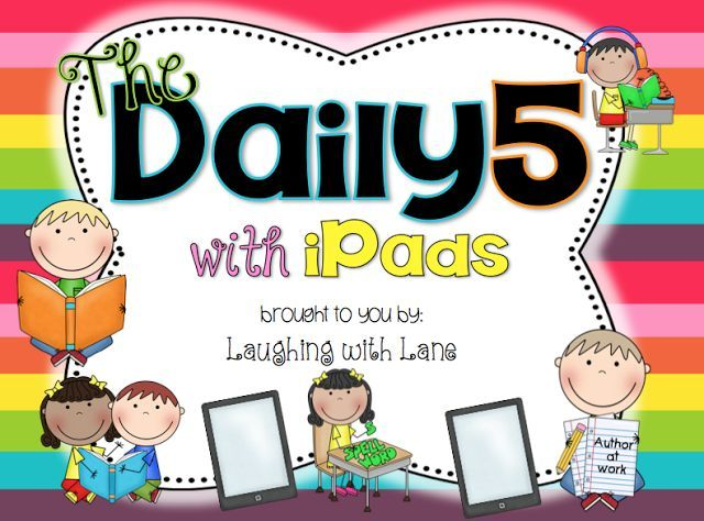 The Daily 5 with iPads!! Suggestions and ideas for using iPads for Daily 5 and literacy centers.