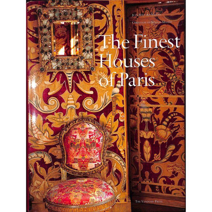 'The Finest Houses of Paris'