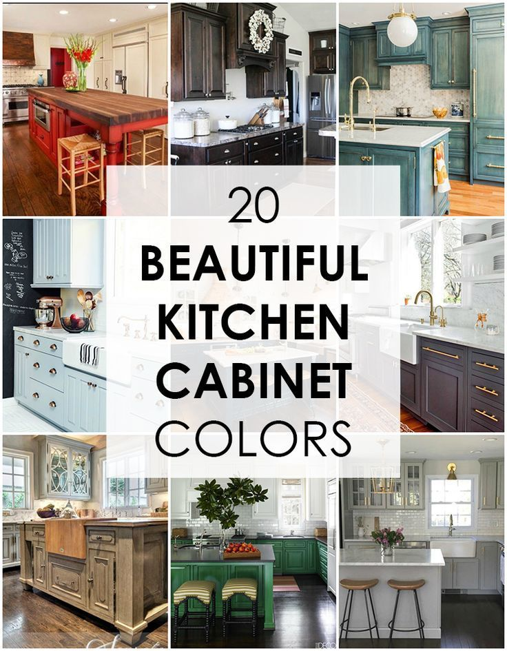 These Are The Best Kitchen Cabinet Colors To Choose From Love All Variations Make A Unique Look Your