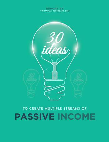 (7) 30 Cool Ideas to Create Passive Income Streams ... - Creating 30 Streams of Passive Income - Quora