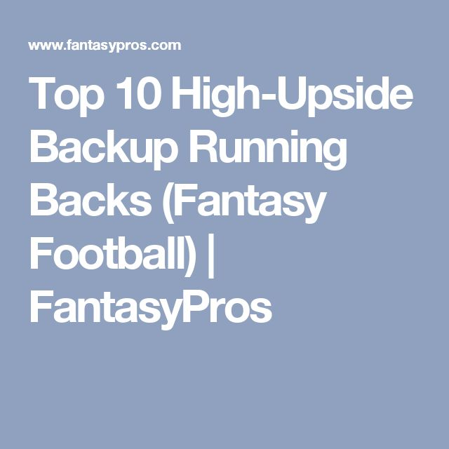 Top 10 High-Upside Backup Running Backs (Fantasy Football) | FantasyPros