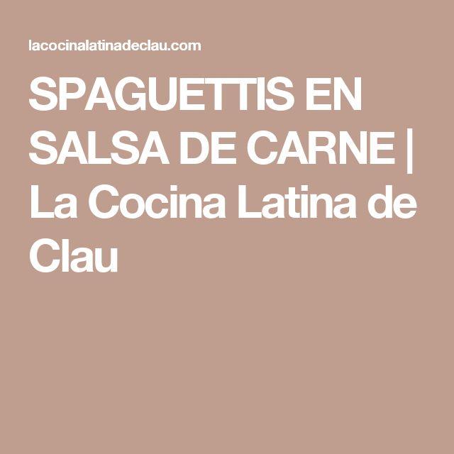 SPAGUETTIS EN SALSA DE CARNE | La Cocina Latina de Clau