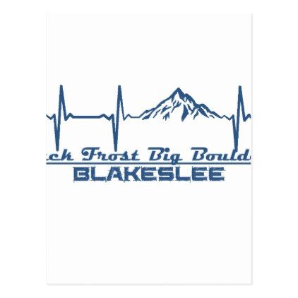 Jack Frost Big Boulder  -  Blakeslee - Pennsylvani Postcard - postcard post card postcards unique diy cyo customize personalize