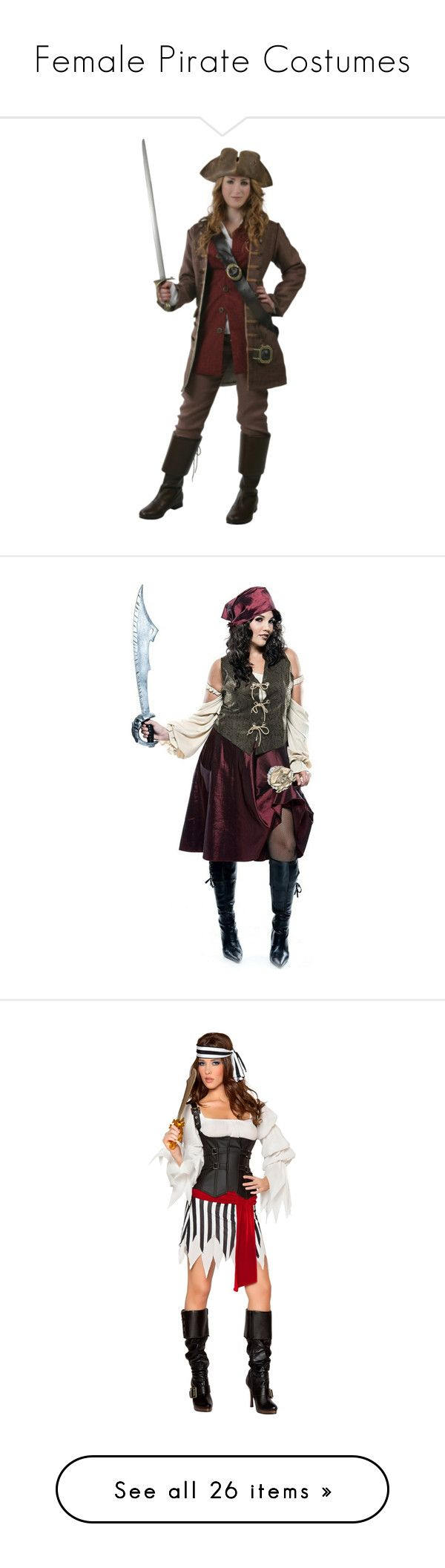 """Female Pirate Costumes"" by justkath ❤ liked on Polyvore featuring pirates, costumes, plus size womens costumes, plus size pirate costume, adult plus size costumes, adult halloween costumes, plus size womens pirate costume, sexy adult costumes, pirate costume and sexy halloween costumes"