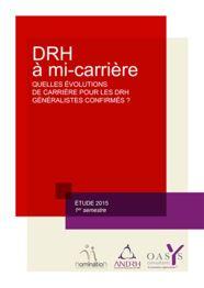 DRH à mi-carrière : quelles évolutions de carrière pour les DRH généralistes confirmés ?