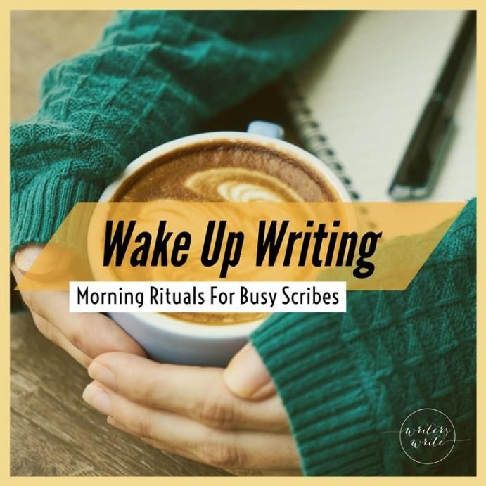 Morning Rituals For Busy Scribes