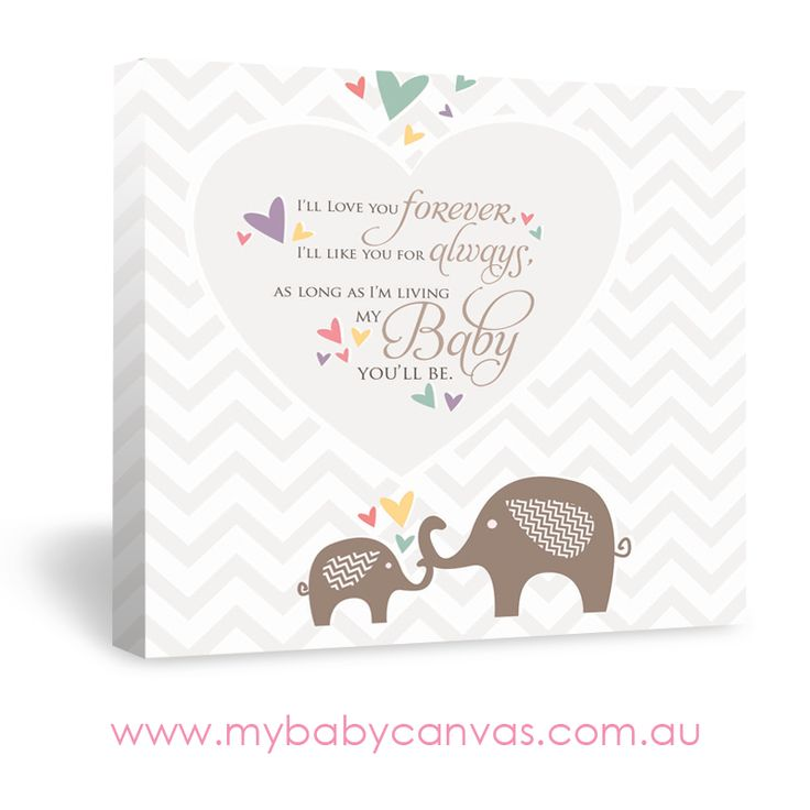 I Ll Love You Forever Quote: Baby Quote Canvas Design