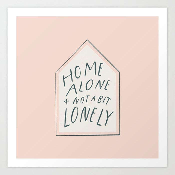 Home Alone Art Print By Madelinehostetler Society6 Alone Art Print Art Prints