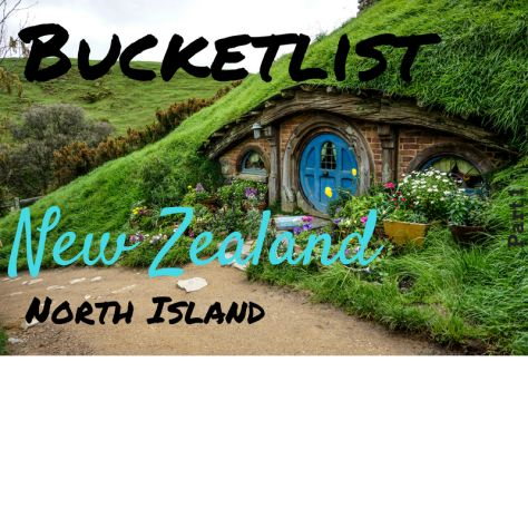 Bucket List New Zealand, North Island. Build your New Zealand Itinerary.