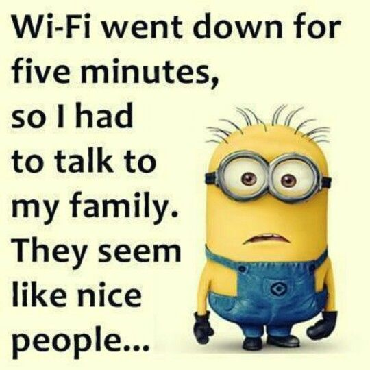 Wifi Down · Minions 1Minion HumorMinions QuotesFunny PhrasesFunny SayingsFunny  JokesFunny ...